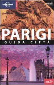 Parigi : guida città / Steve Fallon, Chris Pitts, Nicola Williams