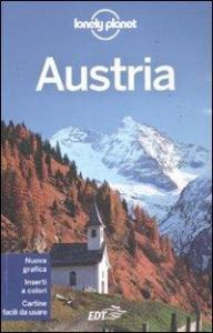 Austria / edizione scritta e aggiornata da Anthony Haywood, Caroline Sieg, Kerry Christiani