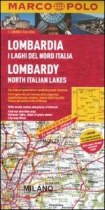 Lombardia : i laghi del Nord Italia = Lombardy : North italian lakes = Lombardei : Oberitalienische Seen = Lombardie : les lacs de l'Italie du Nord