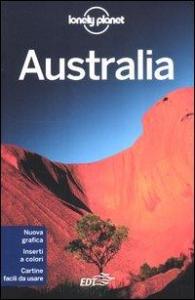 Australia / [edizione scritta e aggiornata da Charles Rawlings-Way ... et al.]
