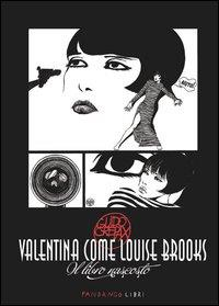 Valentina come Louise Brooks
