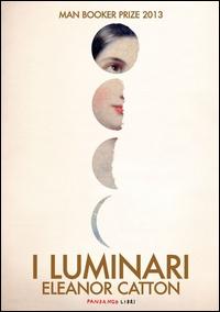 Luminari / Eleanor Catton ; traduzione di Chiara Brovelli