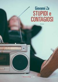 Stupidi e contagiosi