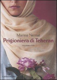 Prigioniera di Teheran