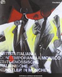Artisti italiani contemporanei a Monaco