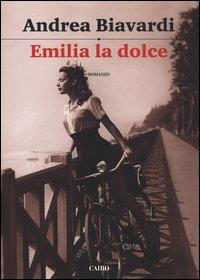 Emilia la dolce