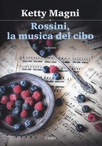 Rossini, la musica del cibo