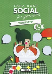 Social for grannies. WhatsApp