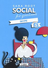 Social for grannies. Skype