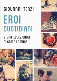 Eroi quotidiani