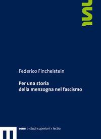 Per una storia della menzogna nel fascismo