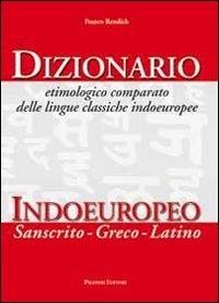 Dizionario etimologico comparato delle lingue indoeuropee