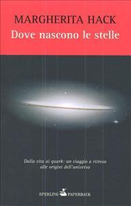 Dove nascono le stelle / Margherita Hack