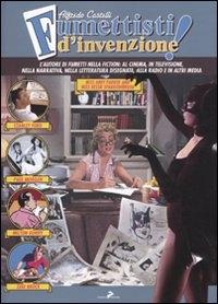 Fumettisti d'invenzione!