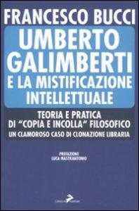 Umberto Galimberti e la mistificazione intellettuale