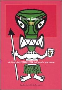 Tiki / Franco Santoro
