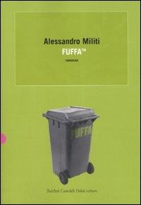 Fuffa / Alessandro Militi