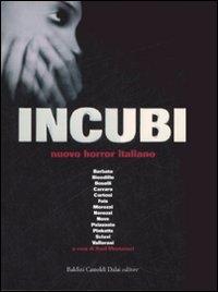 Incubi : [nuovo horror italiano] / [Barbato ... et al.] ; a cura di Raul Montanari
