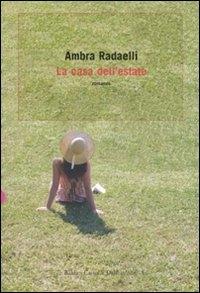 La casa dell'estate / Ambra Radaelli