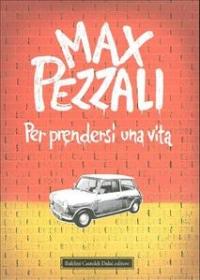 Per prendersi una vita / Max Pezzali