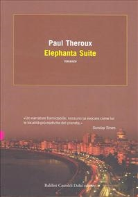 Elephanta suite / Paul Theroux ; traduzione di Giuliana Giuliani