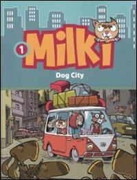 Milki. Dog city