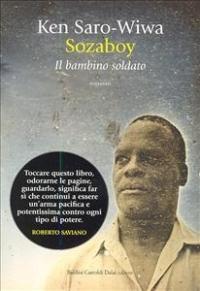 Sozaboy / Ken Saro-Wiwa ; traduzione di Roberto Piangatelli ; a cura di Itala Vivan