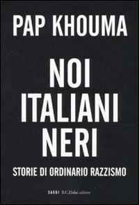 Noi italiani neri