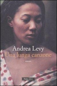 Una lunga canzone / Andrea levy ; traduzione di Enrica Budetta