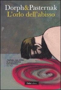 L'orlo dell'abisso / Dorph & Pasternak ; traduzione di Ingrid Basso