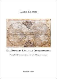 Dal Natale di Roma alla globalizzazione