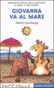 Giovanna va al mare / Sandro Barbalarga