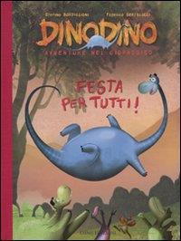 Festa per tutti! / Stefano Bordiglioni, Federico Bertolucci