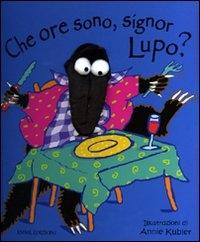 Che ore sono, signor Lupo?