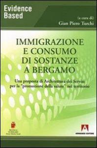 Immigrazione e consumo di sostanze a Bergamo