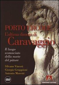 Porto Ercole l'ultima dimora di Caravaggio