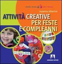 Attività creative per feste e compleanni