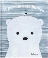 Il piccolo orso bianco