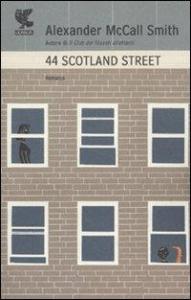 44 Scotland Street / Alexander McCall Smith ; traduzione di Elisa Banfi