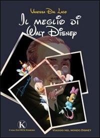 Il meglio di Walt Disney / Vanessa Dal Lago