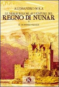 Le meravigliose avventure del Regno di Nunar