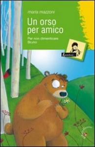 Un orso per amico