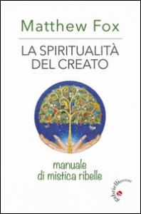 La spiritualità del creato