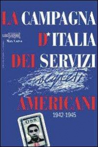 La campagna d'Italia dei servizi segreti americani