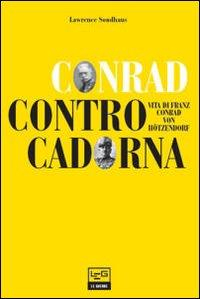 Conrad contro Cadorna