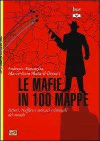 Le mafie in 100 mappe