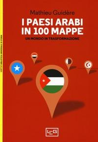 I Paesi arabi in 100 mappe