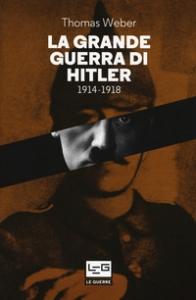 La grande guerra di Hitler, 1914-1918