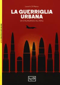 La guerriglia urbana