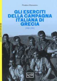 Gli eserciti della campagna italiana di Grecia, 1940-1941